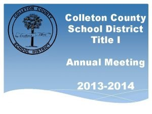 Colleton County School District Title I Annual Meeting