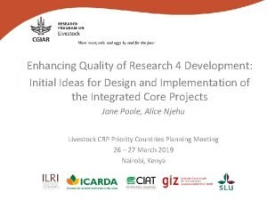 Enhancing Quality of Research 4 Development Initial Ideas