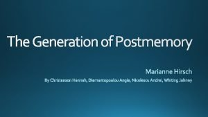 The Generation of Postmemory The First Maus 1972