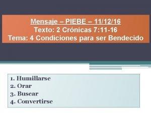 Mensaje PIEBE 111216 Texto 2 Crnicas 7 11