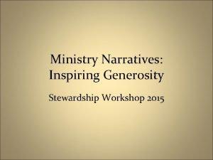 Ministry Narratives Inspiring Generosity Stewardship Workshop 2015 Translating