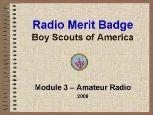 Radio Merit Badge Boy Scouts of America Module
