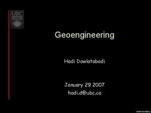 Geoengineering Hadi Dowlatabadi January 29 2007 hadi dubc