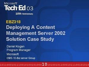 EBZ 318 Deploying A Content Management Server 2002