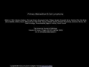 Primary Mediastinal BCell Lymphoma Stefano A Pileri Gianluca