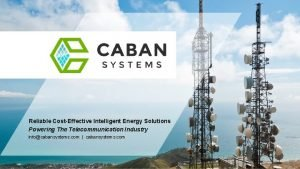 Reliable CostEffective Intelligent Energy Solutions Powering The Telecommunication