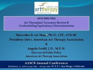 Art Therapists Licensure Review Credentialing Equivalency Determinations Mercedes