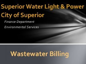 Superior Water Light Power City of Superior Finance