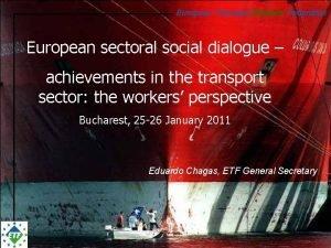 European Transport Workers Federation European sectoral social dialogue
