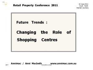 22 June 2011 Hyatt Perth Western Australia Retail