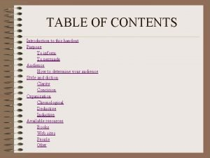 TABLE OF CONTENTS Introduction to this handout Purpose