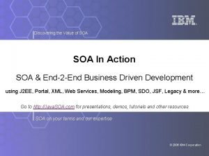 Discovering the Value of SOA In Action SOA