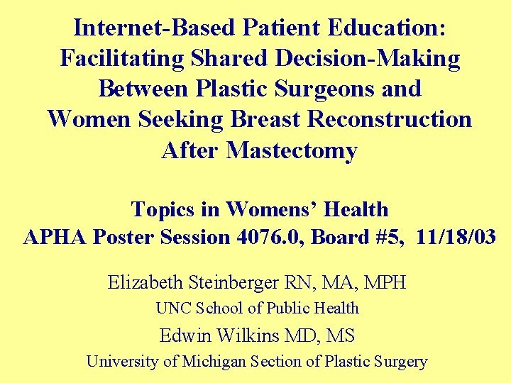 InternetBased Patient Education Facilitating Shared DecisionMaking Between Plastic