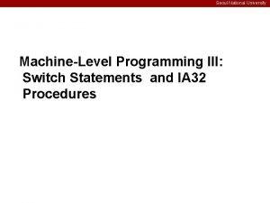 Seoul National University MachineLevel Programming III Switch Statements