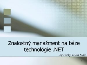 Znalostn manament na bze technolgie NET by Lucky