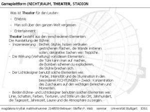Gameplattform NICHTRAUM THEATER STADION Was ist Theater fr