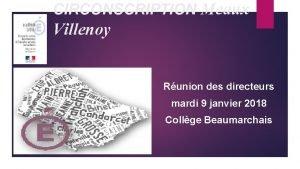 CIRCONSCRIPTION Meaux Villenoy Runion des directeurs mardi 9