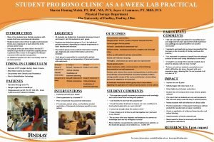 STUDENT PRO BONO CLINIC AS A 6 WEEK