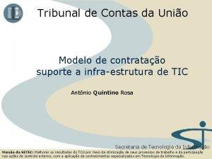 Tribunal de Contas da Unio Modelo de contratao