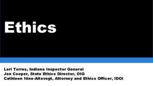 Ethics Lori Torres Indiana Inspector General Jen Cooper