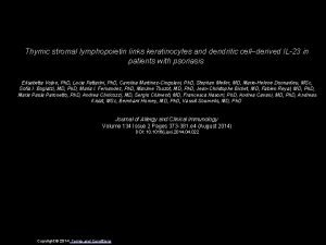 Thymic stromal lymphopoietin links keratinocytes and dendritic cellderived