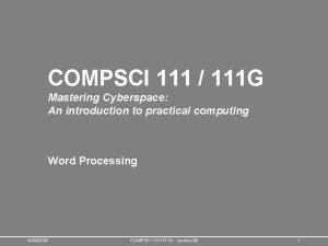 COMPSCI 111 111 G Mastering Cyberspace An introduction