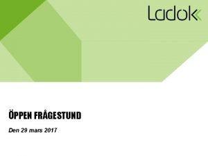 PPEN FRGESTUND Den 29 mars 2017 2 Dagens