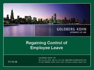 Regaining Control of Employee Leave 11 13 14