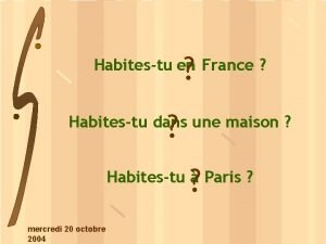 Habitestu en France Habitestu dans une maison Habitestu