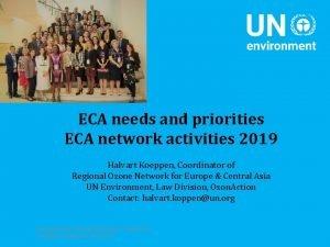 ECA needs and priorities ECA network activities 2019