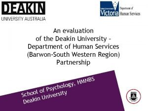 An evaluation of the Deakin University Department of