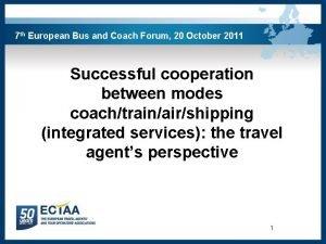 7 th European Bus and Coach Forum 20