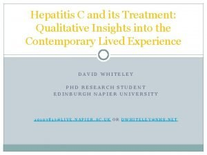 Hepatitis C and its Treatment Qualitative Insights into