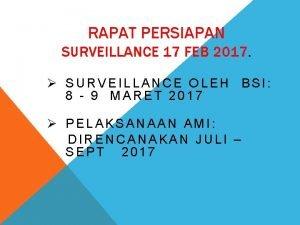 RAPAT PERSIAPAN SURVEILLANCE 17 FEB 2017 SURVEILLANCE OLEH