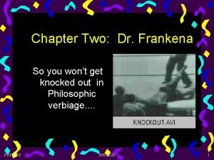 Chapter Two Dr Frankena So you wont get