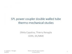 SPL power coupler double walled tube thermomechanical studies