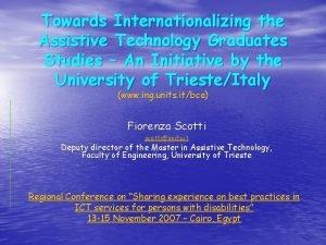 Towards Internationalizing the Assistive Technology Graduates Studies An