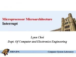 Microprocessor Microarchitecture Interrupt Lynn Choi Dept Of Computer