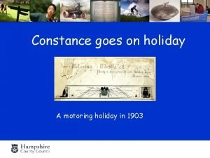 Constance goes on holiday A motoring holiday in
