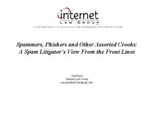 Spammers Phishers and Other Assorted Crooks A Spam