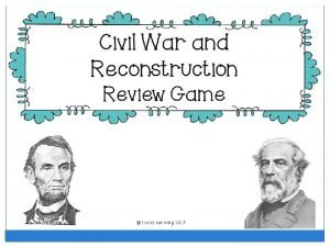 Civil War and Reconstruction People Mixed Review Civil