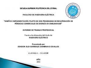 ESCUELA SUPERIOR POLITCNICA DEL LITORAL FACULTAD DE INGENIERIA