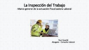 La Inspeccin del Trabajo Marco general de la