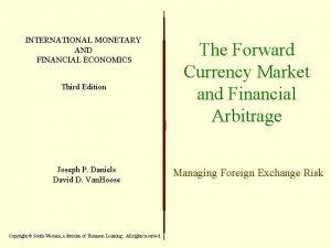 INTERNATIONAL MONETARY AND FINANCIAL ECONOMICS Third Edition Joseph
