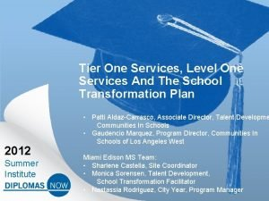 Tier One Services Level One Services And The