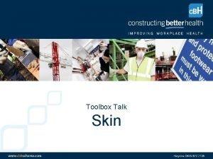 Toolbox Talk Skin Agenda Structure of the Skin
