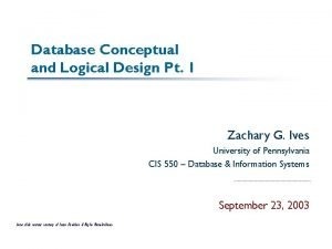 Database Conceptual and Logical Design Pt 1 Zachary