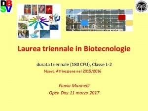 Laurea triennale in Biotecnologie durata triennale 180 CFU