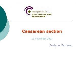 Caesarean section 19 november 2007 Evelyne Martens Trends