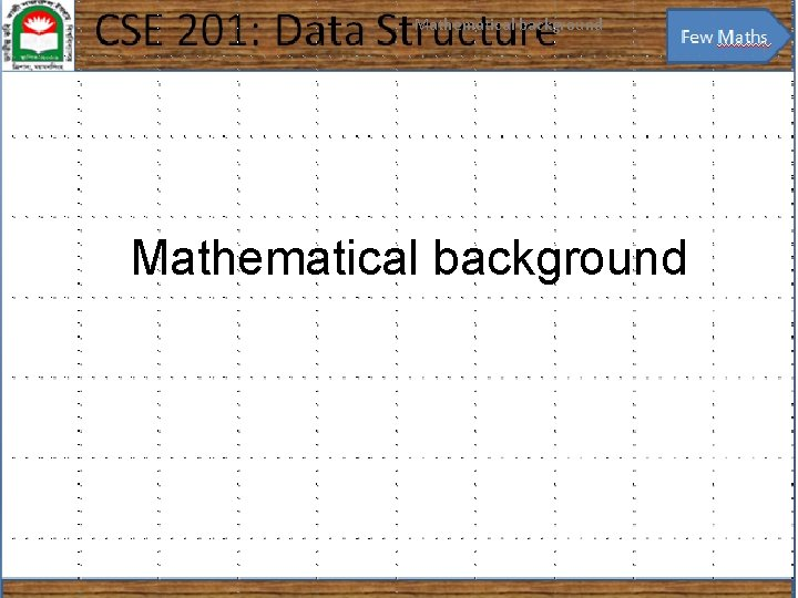 Mathematical background 1 Mathematical background Mathematical background 2